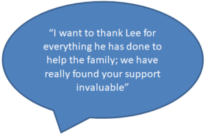 I want to thank Lee for everything he has done to help the family. We have found your support invaluable.